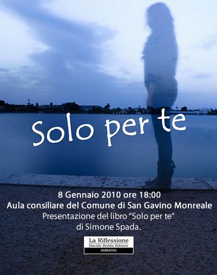 Simone Spada presenta il suo primo romanzo dal titolo Solo Per Te, edito da La Riflessione Editore