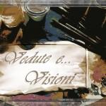 Vedute e… Visioni
