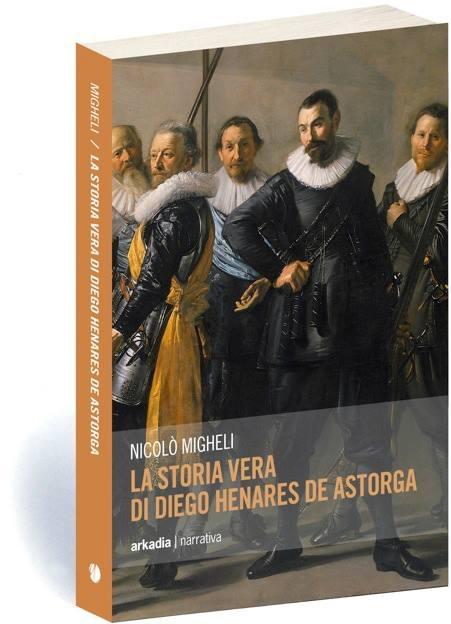 La vera storia di Diego Henares de Astorga