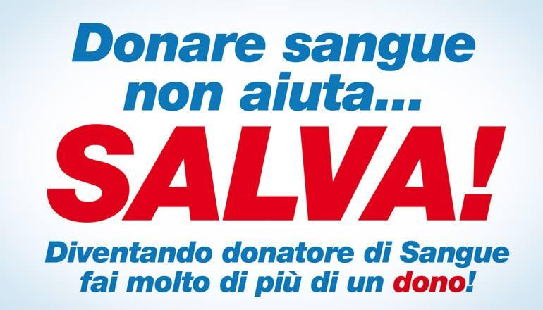 Donare il sangue salva!