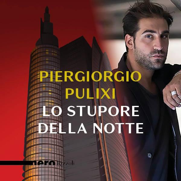 """Presentazione """"Lo stupore della notte"""" di Piergiorgio Pulixi"""